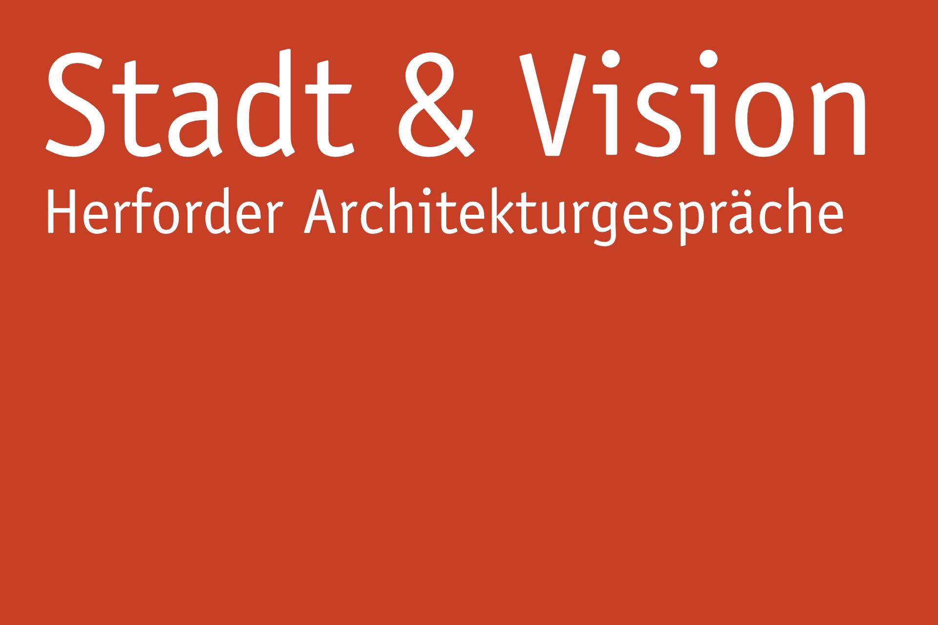 Stadt + Vision - Herforder Architekturgespräche: Thomas Kröger